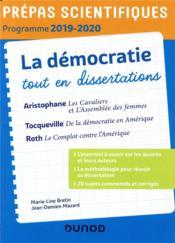 La démocratie tout en dissertations ; prépas scientifiques ; programme (édition 2019/2020) - Couverture - Format classique