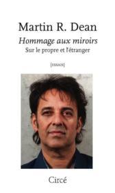 Hommage aux miroirs ; sur le propre et l'étranger - Couverture - Format classique