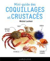 Mini-guide des coquillages et crustacés - Couverture - Format classique