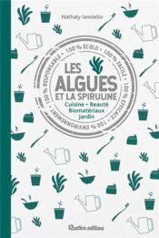 Les algues et la spiruline - Couverture - Format classique