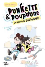 Punkette & Poupoune ; les samedis z'électriques - Couverture - Format classique