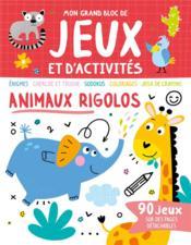 Mon grand bloc de jeux et d'activités ; animaux rigolos - Couverture - Format classique