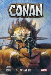 Conan ; what if ? - Couverture - Format classique