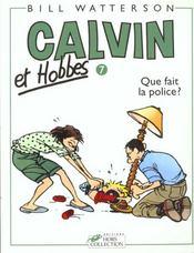Calvin et Hobbes T.7 ; que fait la police ? - Intérieur - Format classique