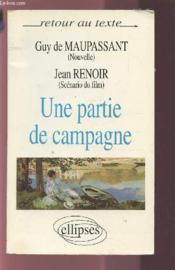Une Partie De Campagne Guy De Maupassant (Nouvelle) Jean Renoir (Scenario Du Film) - Couverture - Format classique