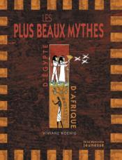 Plus Beaux Mythes D'Egypte Et D'Afrique (Les) - Couverture - Format classique