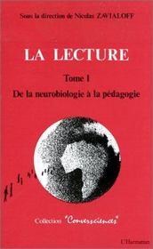La lecture t.1 ; de la neurobiologie à la pédagogie - Intérieur - Format classique