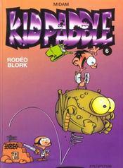 Kid Paddle t.6 ; rodéo blork - Intérieur - Format classique