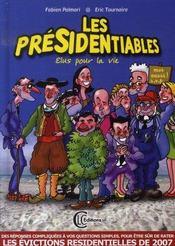 Les présidentiables ; élus pour la vie - Intérieur - Format classique