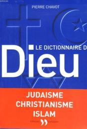 Dictionnaire De Dieu - Couverture - Format classique