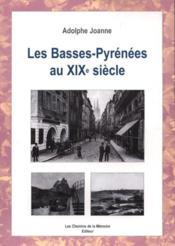 Pyr N Es-Atlantiques Au Xix Me Si Cle - Couverture - Format classique