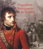 Napoleon bonaparte et la vendee [expositions, saint-sulpice-le-verdon, logis de la chabotterie, 1er - Intérieur - Format classique