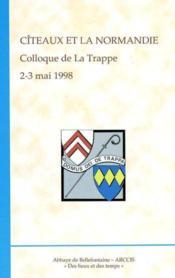 Citeaux et la normandie - Couverture - Format classique