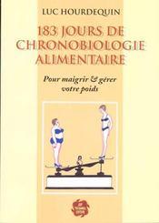 183 jours de chronobiologie alimentaire - Intérieur - Format classique