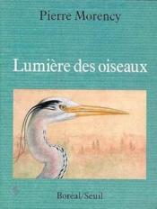 Lumiere Des Oiseaux - Couverture - Format classique