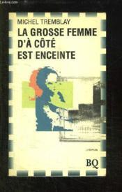 Grosse Femme A Cote Enceinte - Couverture - Format classique