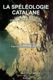 La speleologie catalane - Couverture - Format classique