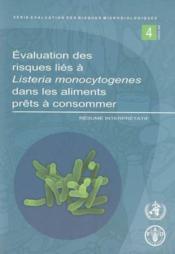 Evaluation des risques lies a listeria monocytogenes dans les aliments prets a consommer (serie eval - Couverture - Format classique