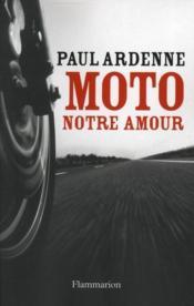 Moto, notre amour - Couverture - Format classique