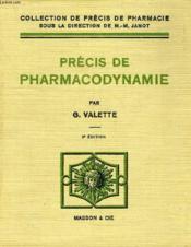 Precis De Pharmacodynamie - Couverture - Format classique