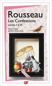 Les confessions t.1 ; livres I à VI - Couverture - Format classique