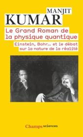 Le grand roman de la physique quantique - Couverture - Format classique