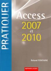 Pratiquer Access 2007 Et 2010 - Couverture - Format classique