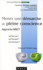 Mener une démarche de pleine conscience ; approche MBCT - Couverture - Format classique