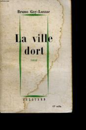 La Ville Dort. - Couverture - Format classique