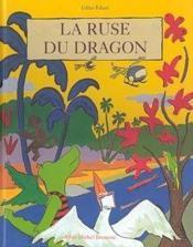 La Ruse Du Dragon - Couverture - Format classique