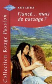 Fiancee Mais De Passage - Husband For Keeps - Couverture - Format classique