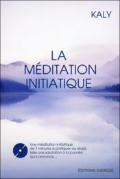 La méditation initiatique - Couverture - Format classique