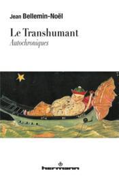 Le transhumant - autochroniques - Couverture - Format classique