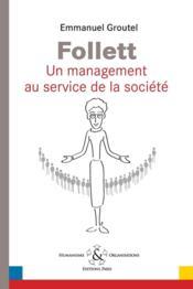 Follett un management au service de la société - Couverture - Format classique
