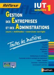 REFLEXE T.23 ; gestion des entreprises et des administrations ; IUT ; semestre 1 ; toutes les matières (édition 2014) - Couverture - Format classique