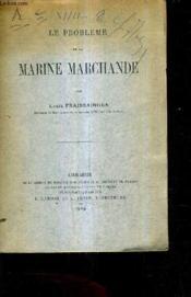 Le Probleme De La Marine Marchande. - Couverture - Format classique