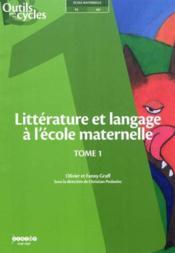 Littérature et langage à l'école maternelle t.1 - Couverture - Format classique