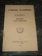 L'univers Pittoresque. Crimée - Région Caucasienne. - Couverture - Format classique