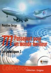 Les instructeurs t.1 ; 777 : passeport pour un monde meilleur - Couverture - Format classique