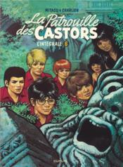 La patrouille des castors ; INTEGRALE VOL.6 ; 1979-1984 - Couverture - Format classique