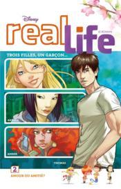 Real life t.2 ; amour ou amitié ? - Couverture - Format classique