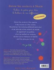 Donne tes couleurs à l'école ; cahier de poésie pour dire le bonheur de nos différences - 4ème de couverture - Format classique