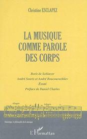 La musique comme parole des corps ; Boris de Schloezer, André Souris et André Boucourechliev - Intérieur - Format classique