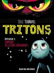 Tritons t.1 ; l'invasion des lézards sanguinaires - Couverture - Format classique