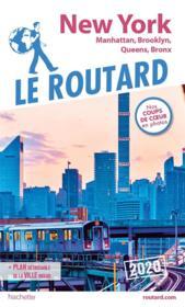 Guide du Routard ; New York ; Manatthan, Brooklyn, Queens, Bronx (édition 2020) - Couverture - Format classique