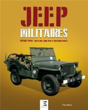 Jeep militaires depuis 1940 - Couverture - Format classique