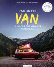 Partir en van ; le guide pour voyager autrement - Couverture - Format classique