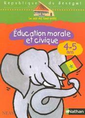 Éducation morale et civique ; 4/5 ans - Intérieur - Format classique