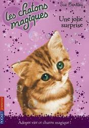 Les chatons magiques T.1 ; une jolie surprise - Intérieur - Format classique