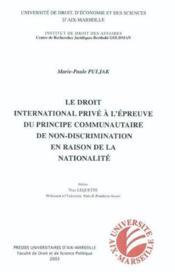 Le Dip A L'Epreuve Du Principe Communautaire De Non-Discrimination En Raison De La Nationalite - Couverture - Format classique